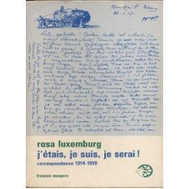 Luxemburg-Rosa-J-etais-Je-Suis-Je-Serai-Livre-601704352_ML